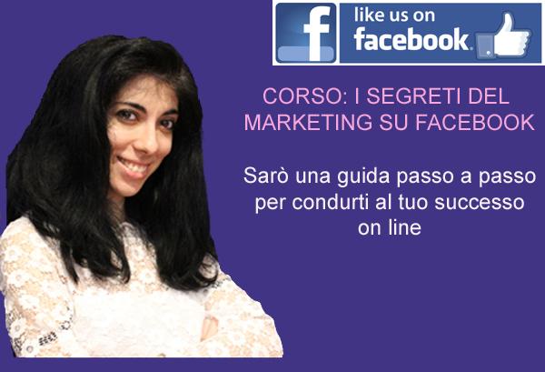 Corso sui segreti del Marketing su Facebook